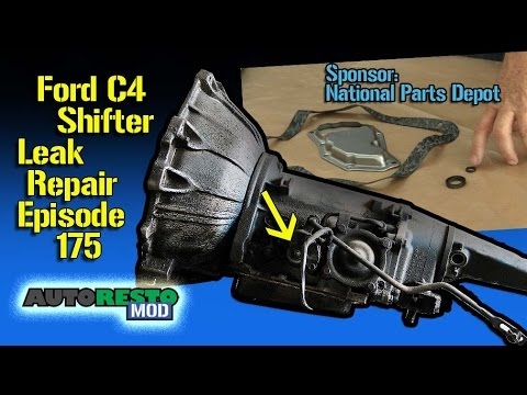Ford C4 Transmission How To Fix Shifter Leak Episode 175 Autorestomod