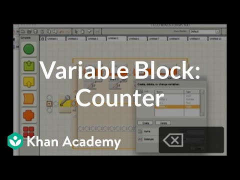 Variable block (counter) (video) | Khan Academy