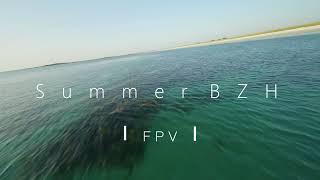 Summer Bzh FPV