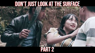 Don't Just Look At The Surface | Part 2 | Toshi Aley