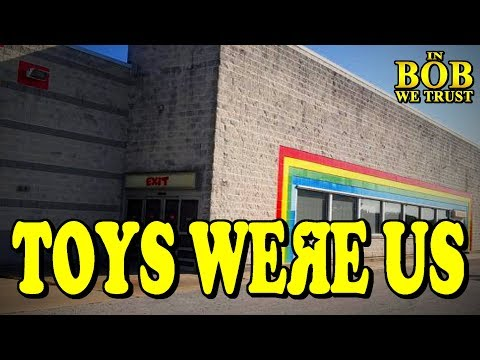 In Bob We Trust - TOYS WERE US