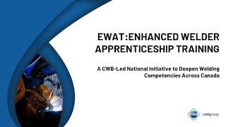Enhanced Welder Apprenticeship Training