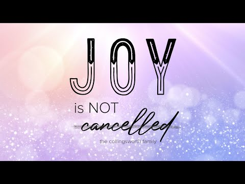 Joy is Not Cancelled