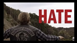 Sons Of Anarchy Hate Quote