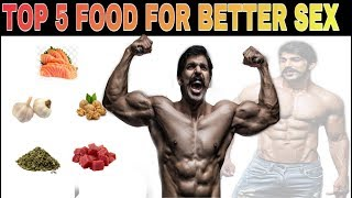 Top 5 Food For Better Sex | Sex Drive Foods