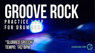"Groove Rock - Drumless Tracks For Drummers - ""Slurred Speech"""
