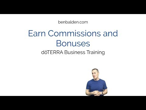 Earn Commissions and Bonuses - doTERRA Business Training ...