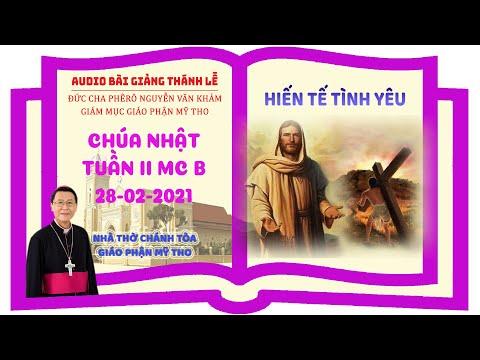 Đức Cha Phêrô suy niệm CN II MC B: HIẾN TẾ TÌNH YÊU