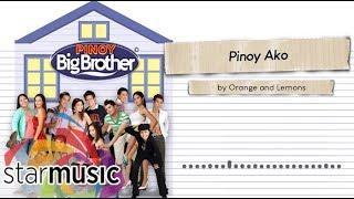 Orange and Lemons - Pinoy Ako (Audio) 🎵 | Ang Soundtrack Ng Teleserye Ng Totoong Buhay
