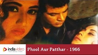 Phool Aur Patthar - 1966