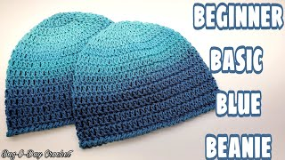 Easy Beginner Basic Blue Beanie/ Crochet Easy Unisex Hat/Free Crochet Tutorial Bag O Day Crochet 682