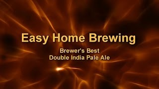 Easy Home Brewing - Brewer's Best Double IPA