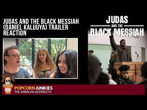 Judas and the Black Messiah (Daniel Kaluuya) OFFICIAL TRAILER – The Popcorn Junkies FAMILY REACTION