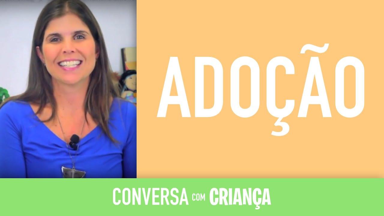 Adoção | Conversa com Criança