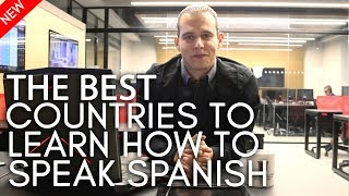The best countries to learn how to speak spanish