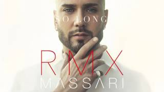 Massari - So Long (Remix)