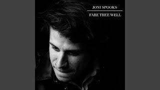 FARE THEE WELL | Joni Spooks