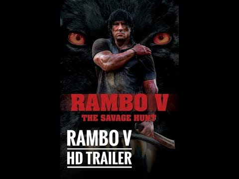 Download Rambo 5 Trailer 2019 Hd Sylvestrer Stallone Action