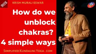 How do we unblock chakras? 4 simple ways - 905