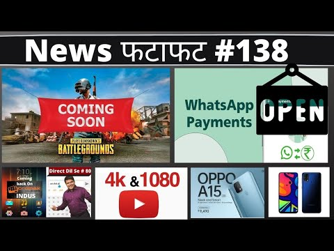 Pubg Coming Back, Whatsapp Payments Starts, YouTube, Oppo A15