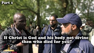 Speakers Corner: If Christ Is God And His Body Not Divine  Then Who Died For You? -Part 1