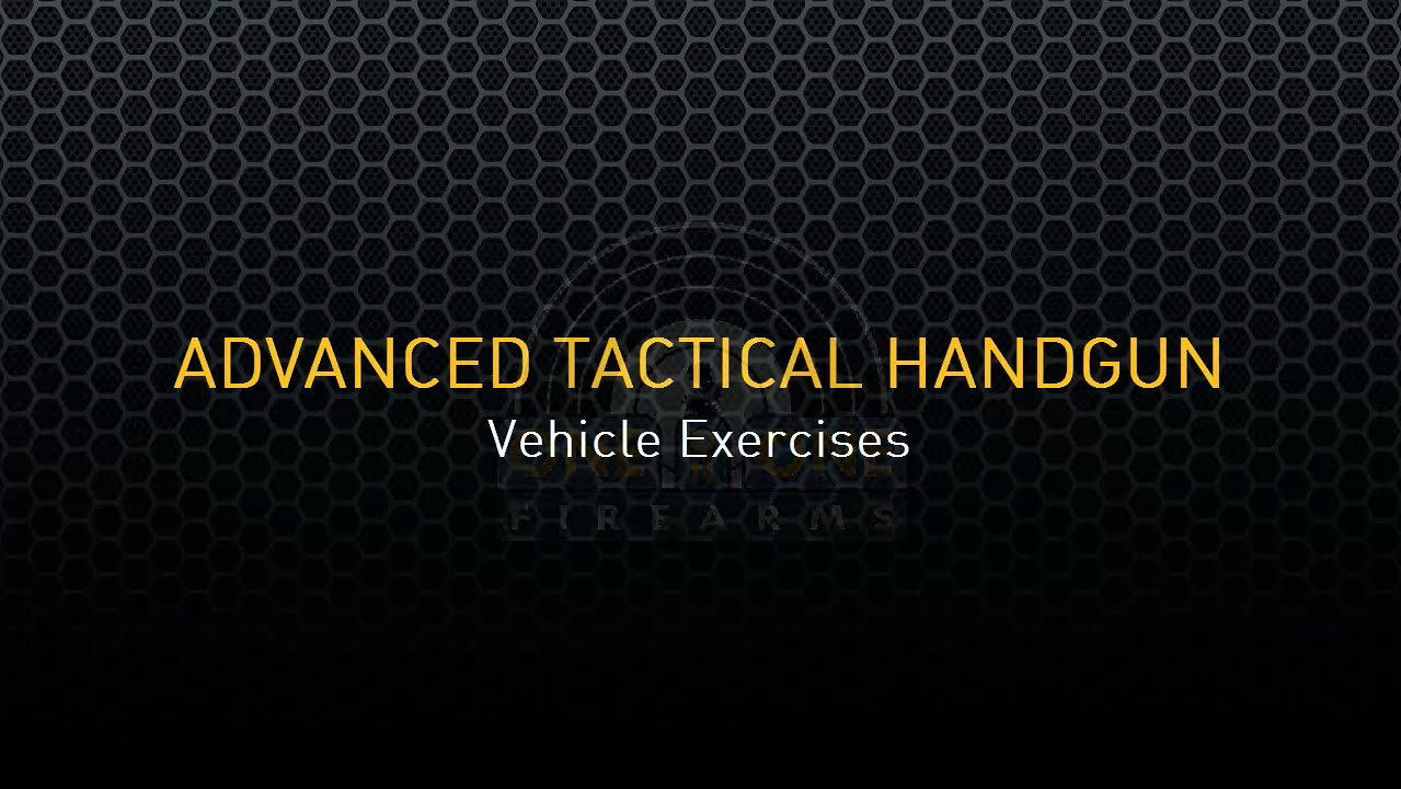 Advanced Tactical Handgun – Drills