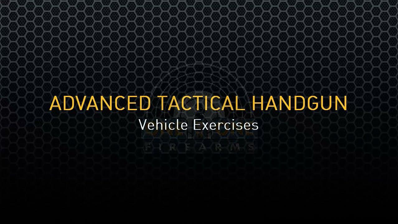 Advanced Tactical Handgun – Drills