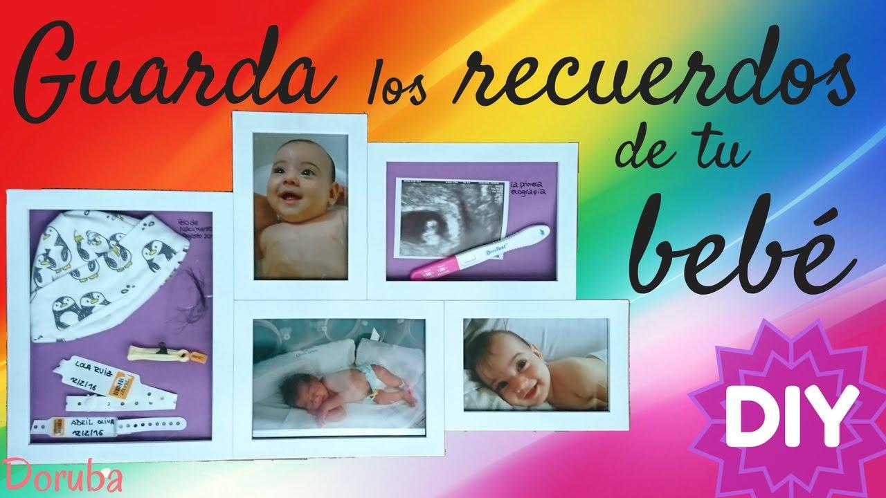 Como hacer un marco de los recuerdos de bebé -- Guarda los recuerdos de tu bebé -- DIY -- Doruba