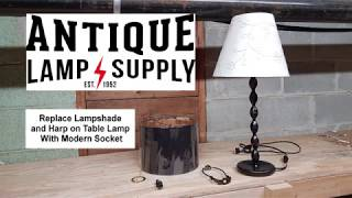 Replace Lampshade and Harp on Table Lamp