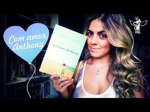 Resenha | COM AMOR, ANTHONY
