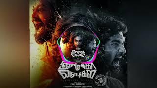 Imaikka Nodigal BGM - Rudhra's Symphony | Hiphop Tamizha