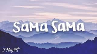 Ex Battalion- Sama Sama (Lyrics)