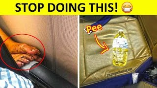 The Most Annoying Things Passengers Do 😷🤢