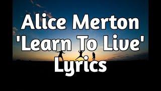 Alice Merton   Learn To Live (Lyrics)🎵