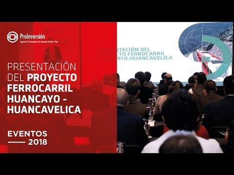 Presentación del proyecto Ferrocarril Huancayo-Huancavelica | ProInversión