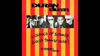 Duran Duran - Violence Of Summer (Love's Taking Over) (Extended Remix)