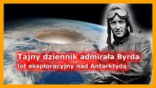 Tajny dziennik admirała R. Byrda – lot eksploracyjny nad Antarktydą