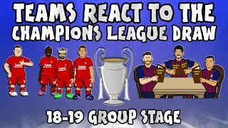Download Video 🏆TEAMS REACT TO THE UCL DRAW 18-19!🏆 (Champions League Group Stage 2018 2019 Parody) MP3 3GP MP4