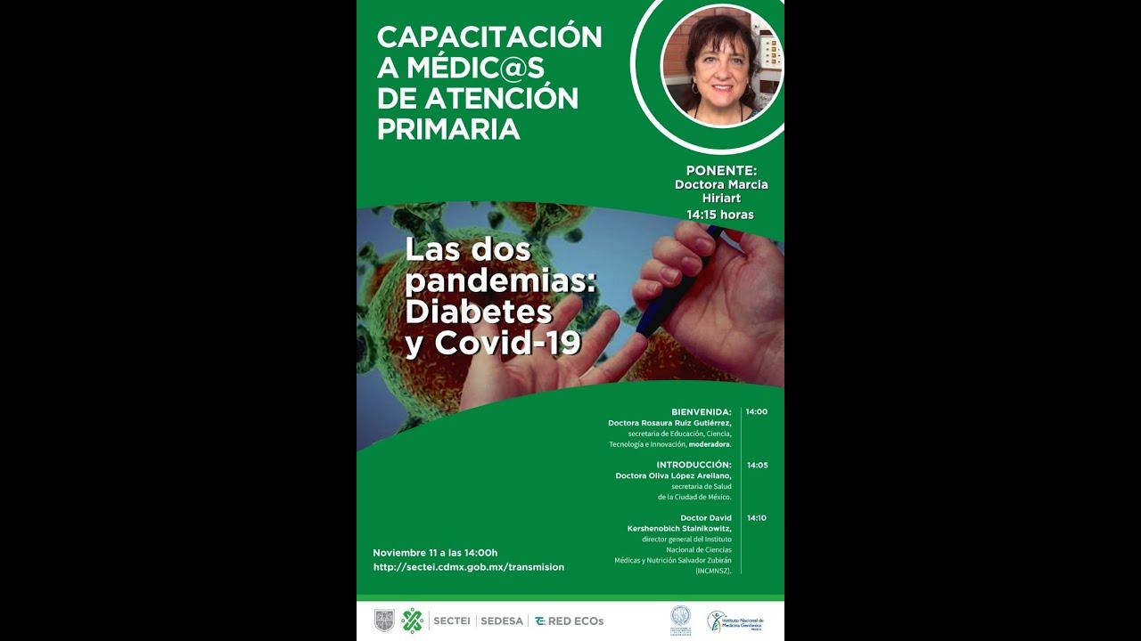 Capacitación a médic@s de atención primaria. Las dos pandemias: Diabetes y COVID-19