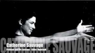 Catherine Sauvage - Pendant que les bateaux
