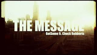 GotSome - The Message feat. Chuck Roberts (Visualizer Video) [Ultra Music]