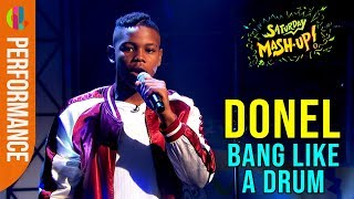 Donel | Bang Like A Drum | LIVE Performance
