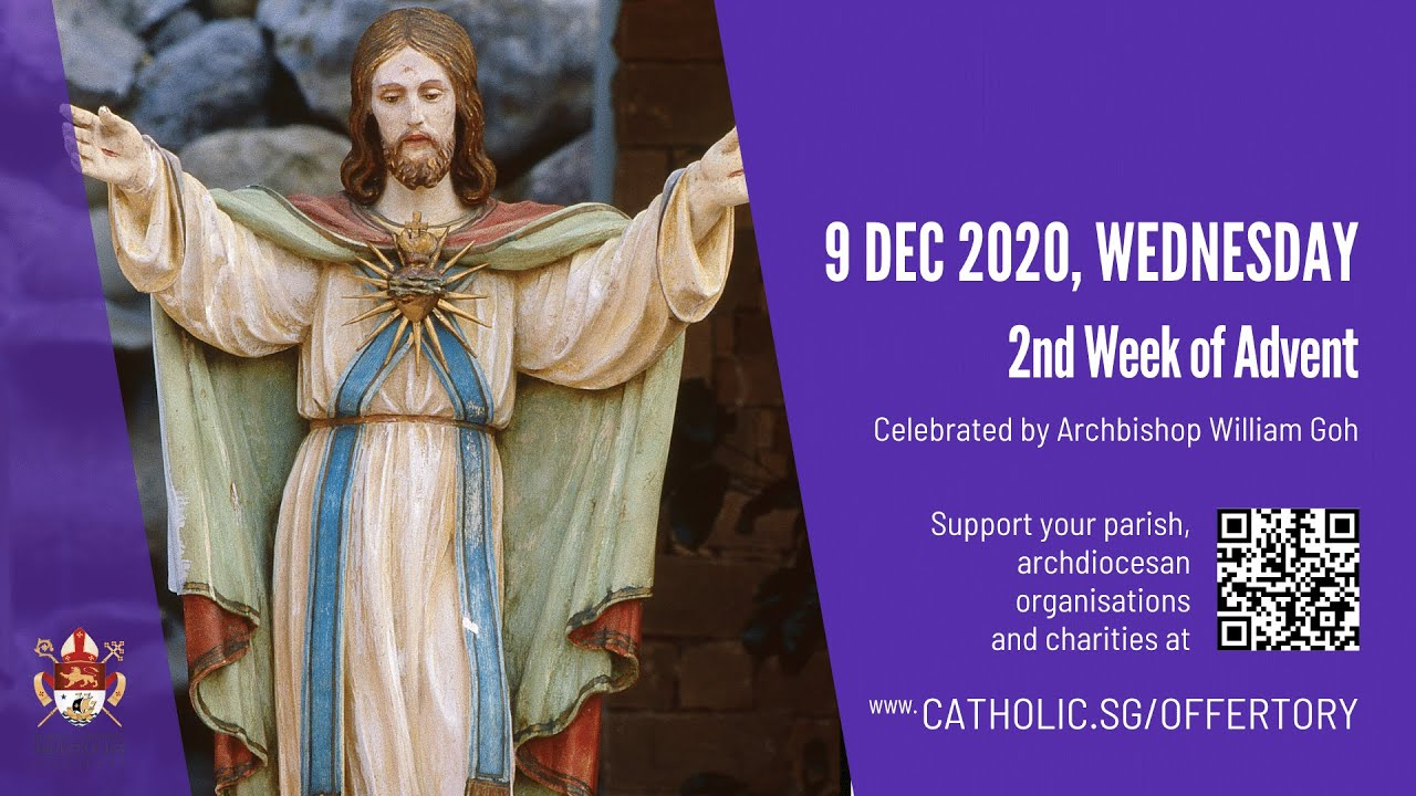 Catholic Mass Today Online 9th December 2020 By Archdiocese of Singapore
