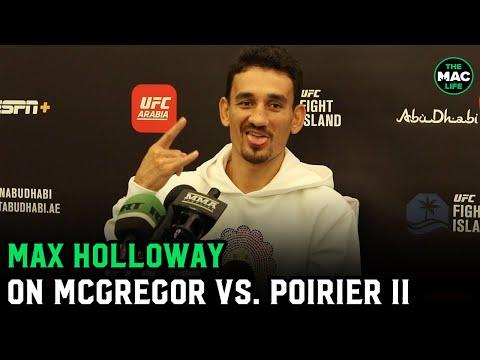 "Max Holloway talks Conor McGregor vs. Dustin Poirier: ""We got shaved head Conor"""