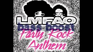 LMFAO   Party Rock Anthem BASS BOOSTED! The BEST