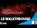 Walkthroug  - Deadly Premonition