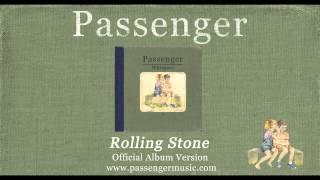 Passenger | Rolling Stone (Official Album Audio)