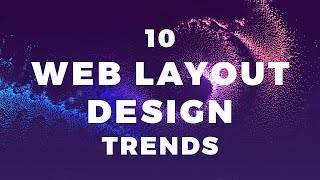 10 Web Layout Design Trends