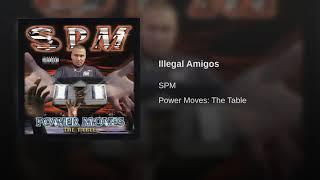SPM -Illegal Amigo (Chopped & Screwed)