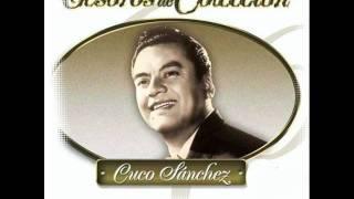 ''FALLASTE CORAZON'' Cuco Sanchez.wmv
